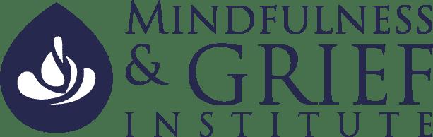 Mindfulness & Grief Institute
